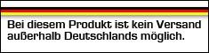 kein Versand außerhalb Deutschlands